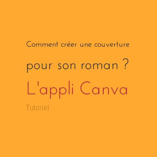 Comment créer une couverture avec l'application Canva.