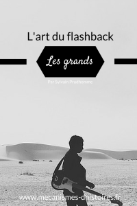 L'art du flasback