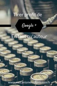 Tirer profit de google + en tant qu'auteur