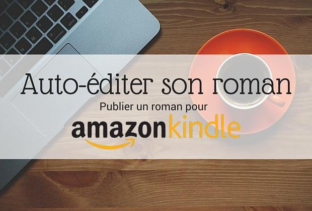 985737fbb3e Auto-éditer son roman   Publier un roman sur Amazon KDP - Article