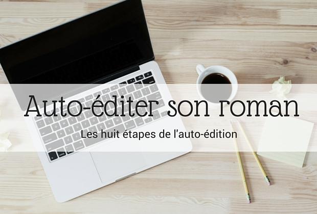 Les huit étapes de l'auto-édition - Article