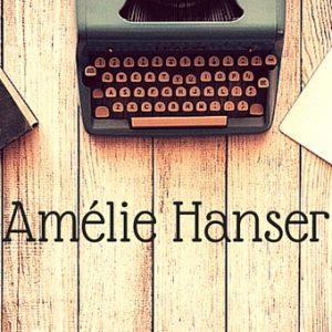 L'écriture et Amélie Hanser - Article
