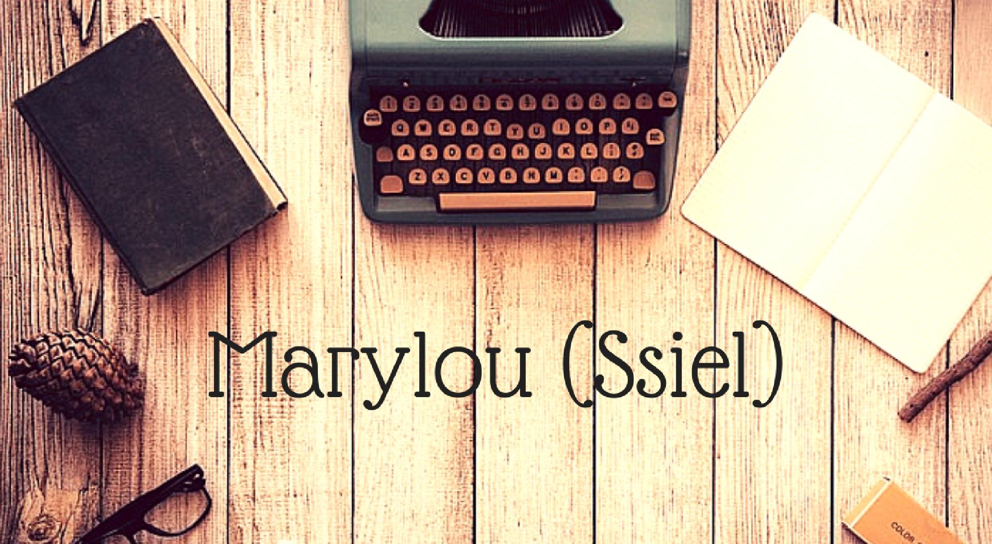 L'écriture et Marilou (alias Ssiel) - Article