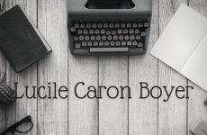 L'écriture et Lucile Caron Boyer - Article