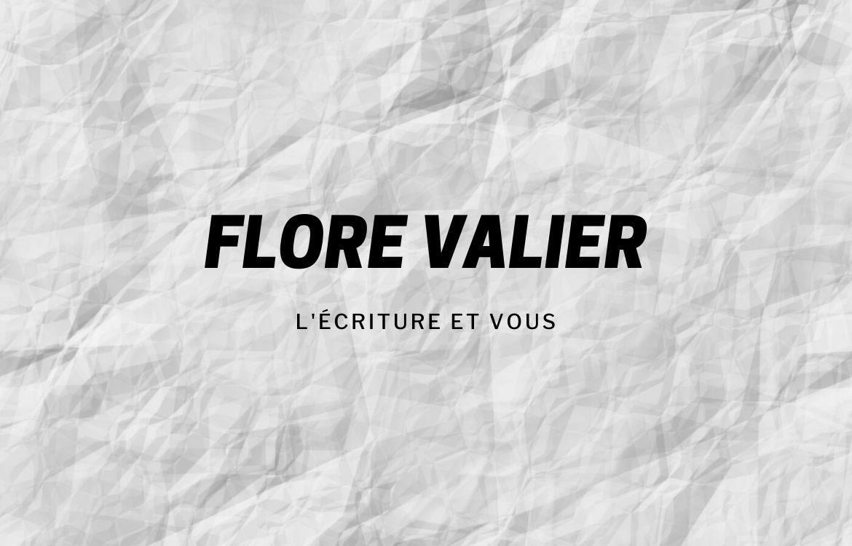 Flore Valier et l'écriture